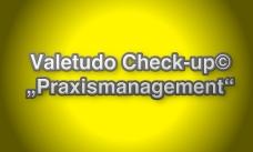 Valetudo Check-up Praxismanagement