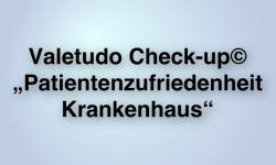 """Valetudo Check-up© """"Patientenzufriedenheit Krankenhaus"""" IFABS Thill"""