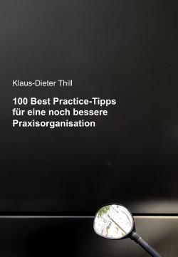 100_Best_PracticeTipps_für_eine_noch_bessere_Praxisorganisation.jpg
