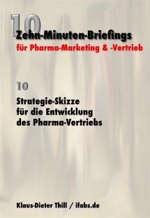 Strategie-Skizze für die Entwicklung des Pharma-Vertriebs