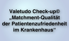 """aletudo Check-up© """"Matchment-Qualität der Patientenzufriedenheit im Krankenhaus"""""""