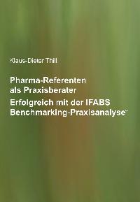 Pharma-Referenten als Praxisberater