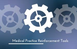 Medical Practice Reinforcement-Tools (MPRT)