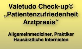 """Valetudo Check-up© """"Patientenzufriedenheit Arztpraxis"""" für Allgemeinmediziner, Praktiker und Hausärztliche Internisten"""