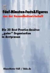 """Die 20 Best Practice-Ansätze """"guter"""" Organisation in Arztpraxen"""