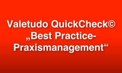 """Der Valetudo QuickCheck© """"Best Practice-Praxismanagement"""""""