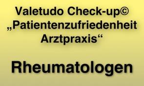 """Valetudo Check-up© """"Patientenzufriedenheit Arztpraxis"""" für Rheumatologen"""