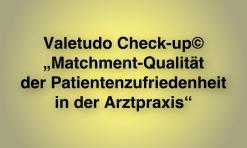 """IFABS THILL Valetudo Check-up© """"Matchment-Qualität der Patientenzufriedenheit in der Arztpraxis"""""""