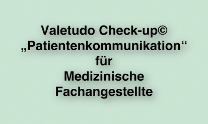 Valetudo_Check-up_Patientenkommunikation