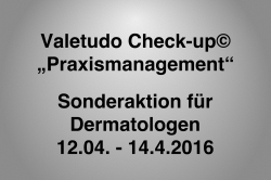 "Der Valetudo Check-up© ""Praxismanagement"""