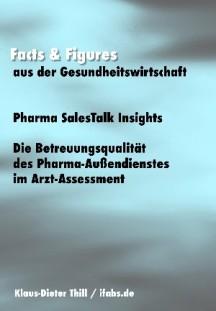 """Pharma SalesTalk Insights: Die Betreuungsqualität des Pharma-Außendienstes im Arzt-Assessment"""""""