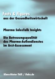 harma SalesTalk Insights: Die Betreuungsqualität des Pharma-Außendienstes im Arzt-AssessmentFacts & Figures aus der Gesundheitswirtschaft