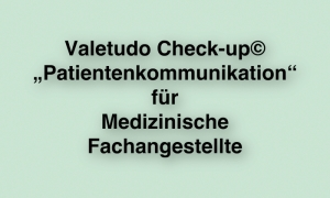 Valetudo_Check-up_Patientenkommunikation