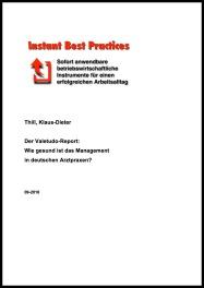 Der Valetudo-Report: Wie gesund ist das Management in deutschen Arztpraxen?