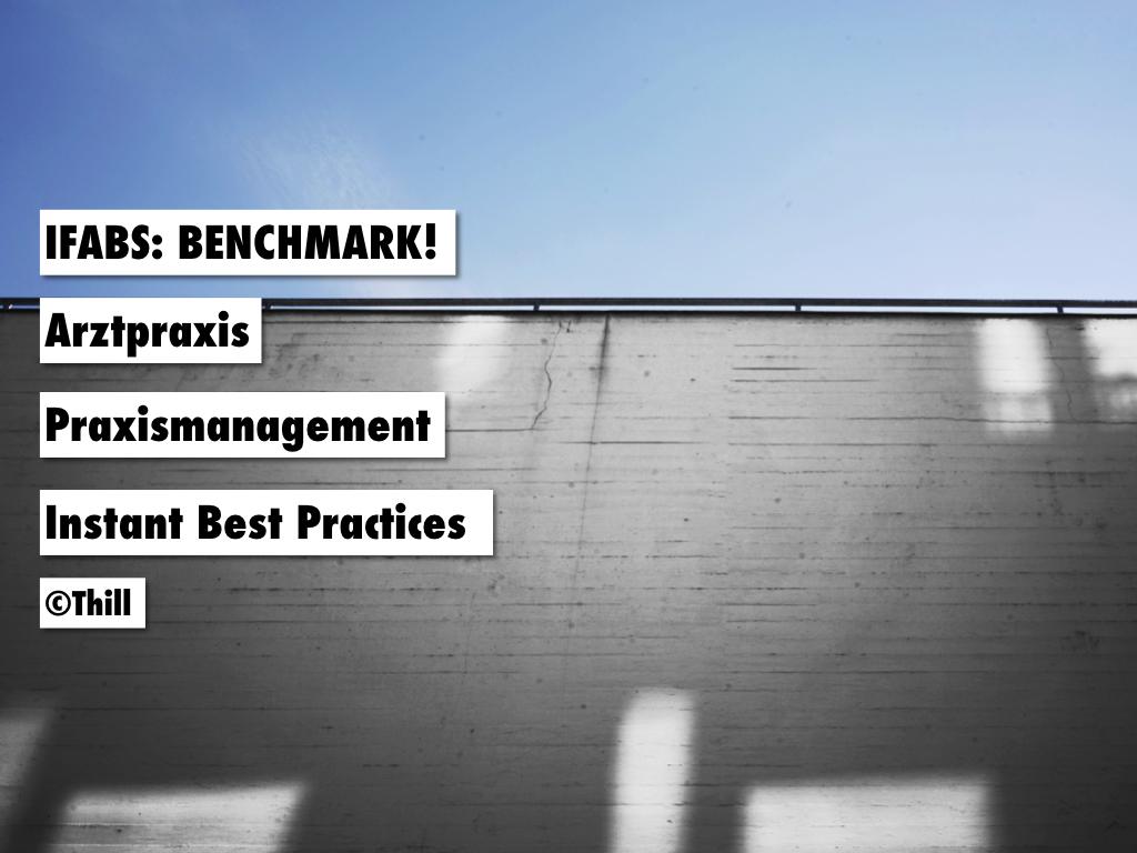 IFABS Thill Arztpraxis Praxismanagement.