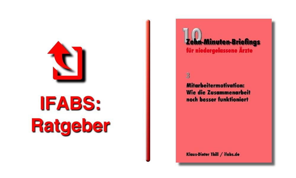 IFABS Thill Arztpraxis Mitarbeitermotivation
