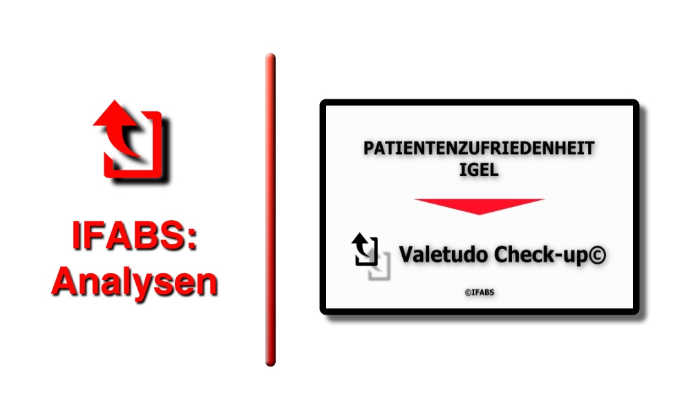 IFABS Thill Valetudo Check-up© Patientenzufriedenheit IGeL