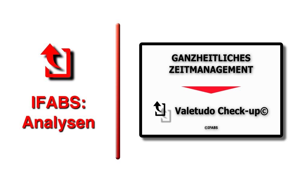 IFABS Thill Valetudo Check-up© PGanzheitliches Zeitmanagement