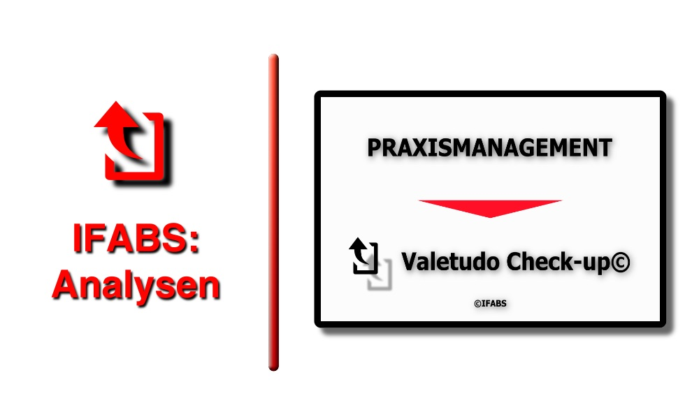 IFABS Thill Valetudo Check-up© Praxismanagement