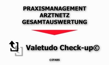 IFABS_Valetudo_Check-up©_Praxismanagement_Arztnetz_Gesamtauswertung