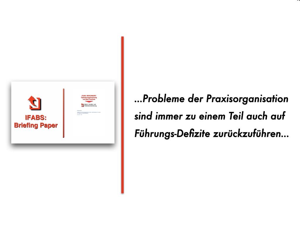 Briefing Paper für Haus- und Fachärzte: Wie Probleme der Praxisorganisation mit Defiziten bei der Personalführung zusammenhängen