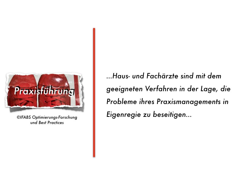 Praxismanagement-Insuffizienz in deutschen Arztpraxen: Mit einfachen Mitteln effizient therapierbar