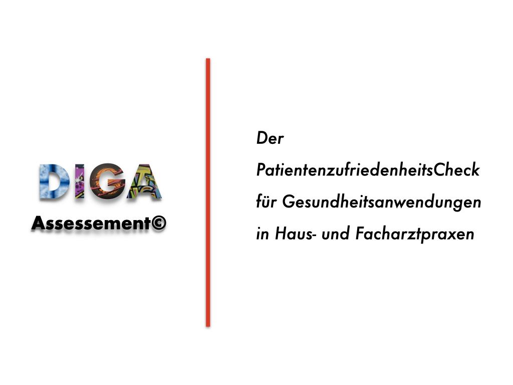 Kostenlos für Haus- und Fachärzte: Das DIGA-Assessment©, der PatientenzufriedenheitsCheck für Gesundheitsanwendungen
