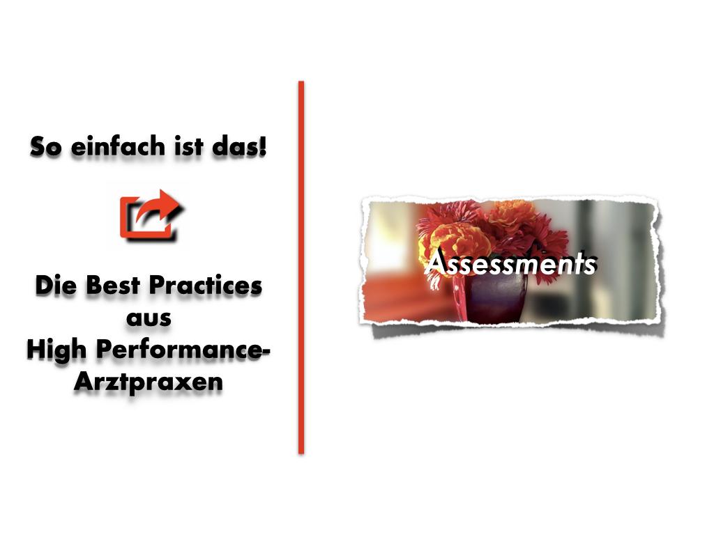 Best Practices aus High Performance-Praxen: Die Leistungsqualität im Patienten-Assessment